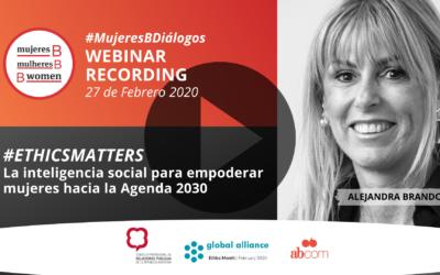 Webinar – #EthicsMatters – La inteligencia social para empoderar mujeres hacia la Agenda 2030