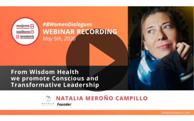 Webinar – From Wisdom Health we promote Conscious and Transformative Leadership