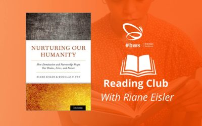 """Nurturing our humanity how domination & partnership shape our brains, lives, and future"" by Riane Eisler (EN)"