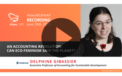 Recording #bwsWEBINAR | An accounting revolution: can eco-feminism save the planet?