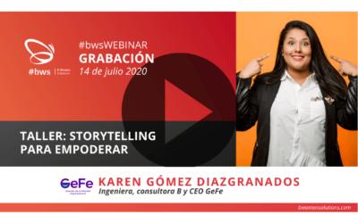 Grabación #bwsWEBINAR | Taller: Storytelling para Empoderar