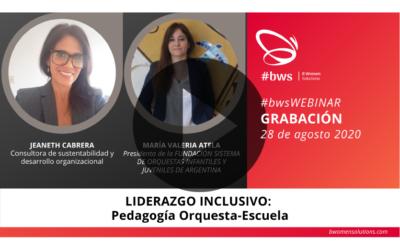 Grabación #bwsWEBINAR | LIDERAZGO INCLUSIVO: Pedagogía Orquesta-Escuela