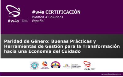 Paridad de Género: Buenas Prácticas y Herramientas de Gestión para laTransformación hacia una Economía del Cuidado #w4sCERTIFICACIÓN I ECUADOR