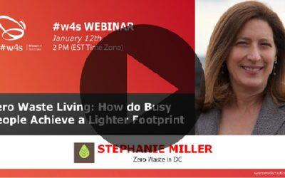 Stephanie Miller – Zero Waste: How do Busy People Achieve a Lighter Footsprint – #w4s-Women4Solutions-Webinar