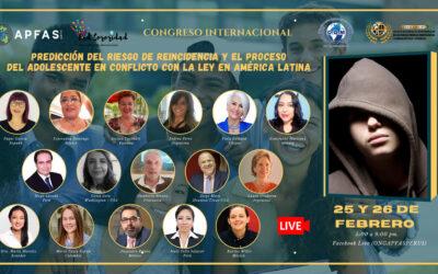 Congreso Internacional «PREDICCIÓN DEL RIESGO DE REINCIDENCIA Y EL PROCESO DEL ADOLESCENTE EN CONFLICTO CON LA LEY EN AMÉRICA LATINA»