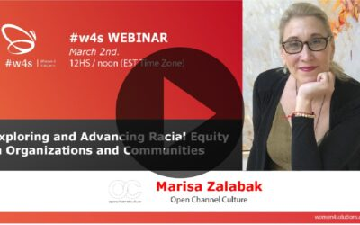 Marisa Zalabak – Exploring and Advancing Racial Equity in Organizations and Communities – #w4s – Women4Solutions – Webinar